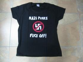 Dead Kennedys - Nazi Punks Fuck Off  dámske tričko Fruit of The Loom 100%bavlna