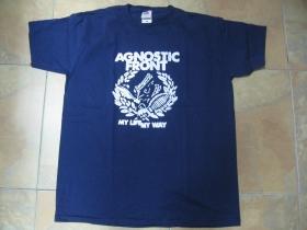 Agnostic Front - My Life My Way, pánske tričko 100%bavlna Fruit of The Loom