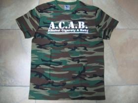 A.C.A.B. Alkohol Cigarety A Baby pánske maskáčové tričko 100%bavlna