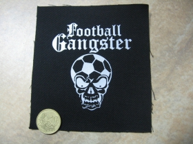 Football Gangster  potlačená nášivka rozmery cca. 12x12cm (po krajoch neobšívaná