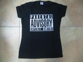 Parental Advisory Explicit Content  dámske tričko Fruit of The Loom 100%bavlna