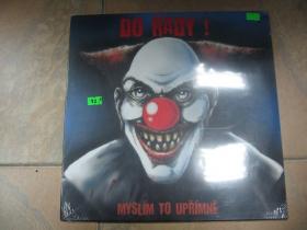 Do Řady - Myslím to úpřimně  LP platňa českej punkovej legendy