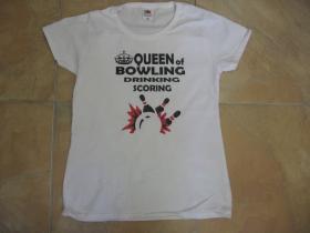 Queen of Bowling dámske tričko 100%bavlna značka Fruit of The Loom