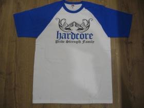 Hardcore - Pride, Strength, Family  pánske dvojfarebné tričko 100%bavlna značka Fruit of The Loom (viacero farebných prevedení)