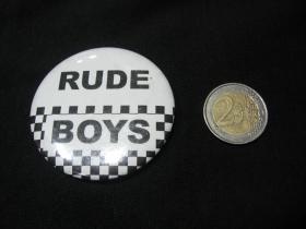 Rude Boys  odznak veľký, priemer 55mm