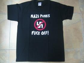 Dead Kennedys - Nazi Punks Fuck Off!  pánske tričko 100 %bavlna Fruit of The Loom