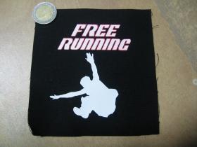 Free Running  potlačená nášivka rozmery cca. 12x12cm (po krajoch neobšívaná)