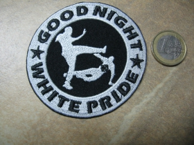 Good Night White Pride nažehľovacia nášivka vyšívaná (možnosť nažehliť alebo našiť na odev)