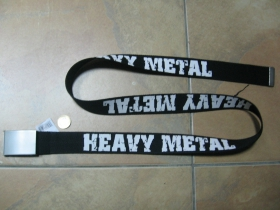 Heavy Metal  čierny hrubý látkový opasok so zapínaním na posuvnú kovovú pracku, univerzálna nastaviteľná dĺžka, šírka 37mm