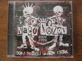 Načo Názov Old School Punkrock  Nové CD!!!!! r.2017   cca.50minút  (originál lisované CDčko)