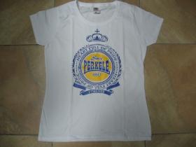 Perkele biele dámske tričko 100%bavlna