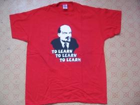 Lenin To Learn, To Learn, To learn, pánske tričko 100%bavlna Fruit of The Loom