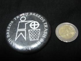 Breeds Trash Antifascist  odznak veľký, priemer 55mm