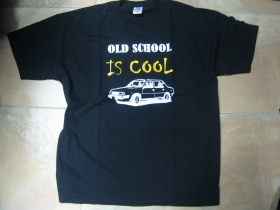 Old School is Cool  pánske tričko 100%bavlna značka Fruit of The Loom
