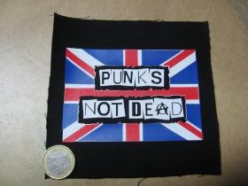 Punks not Dead potlačená nášivka rozmery cca. 12x12cm (po krajoch neobšívaná)