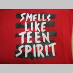 Smells like teen spirit  Nirvana dámske tričko 100%bavlna