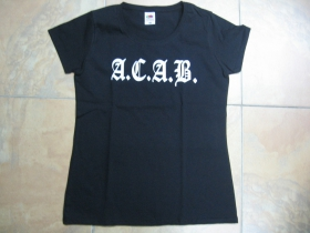 A.C.A.B.  dámske tričko Fruit of The Loom 100%bavlna