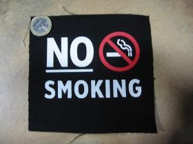No smoking!  potlačená nášivka rozmery cca. 12x12cm (po krajoch neobšívaná)