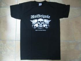 Wolfbrigade - pánske tričko 100 %bavlna Fruit of The Loom
