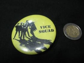 Vice Squad odznak veľký, priemer 55mm