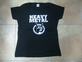 Heavy Metal  dámske tričko Fruit of The Loom 100%bavlna