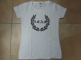 A.C.A.B. biele dámske tričko Fruit of The Loom 100%bavlna