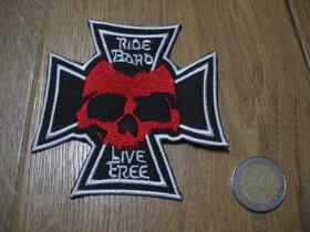 Lebka - smrtka - skull kríž - Ride hard, Live Free nažehľovacia vyšívaná nášivka (možnosť nažehliť alebo našiť na odev) rozmery: 8,5 x 8,5cm   materiál100%bavlna