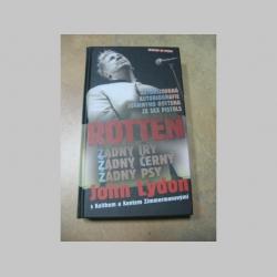 Rotten - Johny Lydon autorizovaná autobiografia Johnyho Rottena zo Sex Pistols  kniha, 424 strán, 11cmx19,5cm