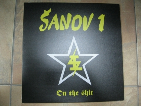 Šanov 1 - On The Shit LP