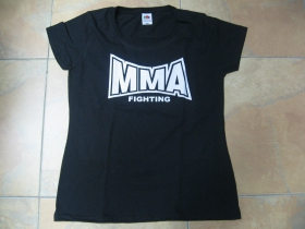 MMA Mixed Martial Arts  dámske tričko Fruit of The Loom 100%bavlna