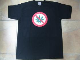 Stop Cannabis - škrtnutá tráva pánske tričko čierne 100%bavlna