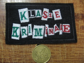 Klasse Kriminale vyšívaná nášivka - posledný kus!!!