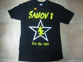 Šanov 1 - On The Shit čierne pánske tričko 100%bavlna
