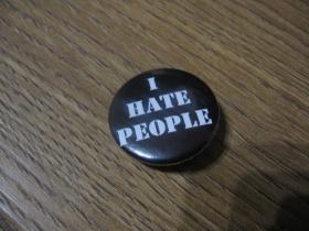 I HATE PEOPLE odznak priemer 25mm