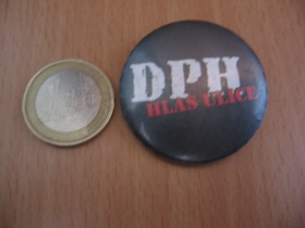 DPH  Hlas Ulice odznak priemer 25mm
