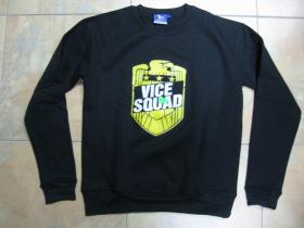 Vice Squad mikina bez kapuce