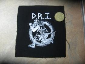 D.R.I.   Dirty Rotten Imbeciles  potlačená nášivka rozmery cca. 12x12cm (po krajoich neobšívaná)