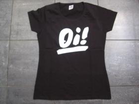 Oi! dámske tričko 100%bavlna značka Fruit of The Loom