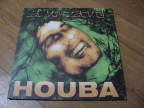 Houba - Ať von zacvrč  LP platňa