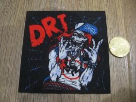 D.R.I.  Dirty Rotten Imbeciles ofsetová nášivka po krajoch neobšívaná cca. 9x9cm