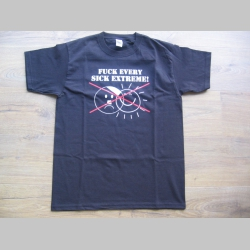 Fuck Every Sick Extreme! pánske tričko materiál 100%bavlna značka Fruit of The Loom