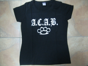 A.C.A.B.  Boxer dámske tričko Fruit of The Loom 100%bavlna