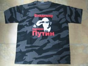 """Vladimir Vladimirovič Putin nočný """" ruský """" maskáč-Nightcamo SPLINTER, pánske tričko 100%bavlna"""