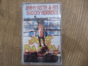 Jimmy Keith and His Shocky Horrors - Sonic Surf Party MC kazeta (posledný kus!!!)