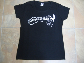 Demokracia dámske tričko 100%bavlna značka Fruit of The Loom