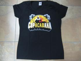 CopACABana, dámske tričko Fruit of The Loom 100%bavlna