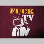 Fuck TV pánske tričko 100%bavlna značka Fruit of The Loom