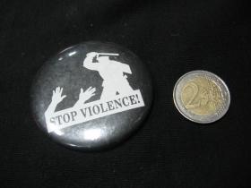 Stop Violence   odznak veľký, priemer 55mm