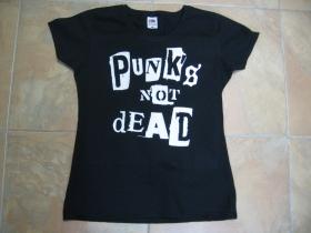 Punks not Dead dámske tričko 100%bavlna značka Fruit of the Loom