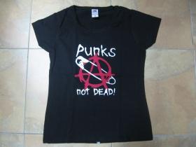 Punks not Dead - Anarchy  dámske tričko Fruit of The Loom 100%bavlna